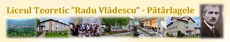 """Liceul Teoretic """"Radu Vlădescu"""" Pătârlagele"""