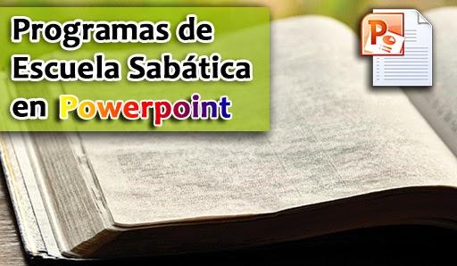 Programas de Escuela Sabática en Powerpoint