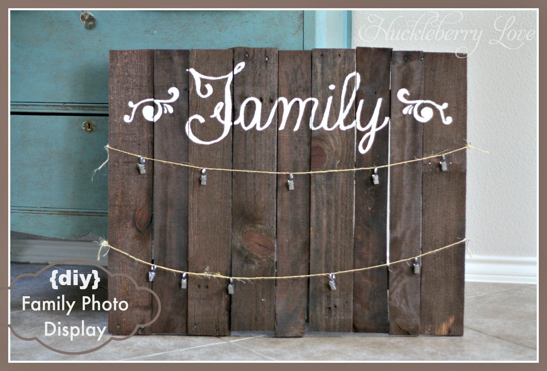 Huckleberry Love: Family Photo Display