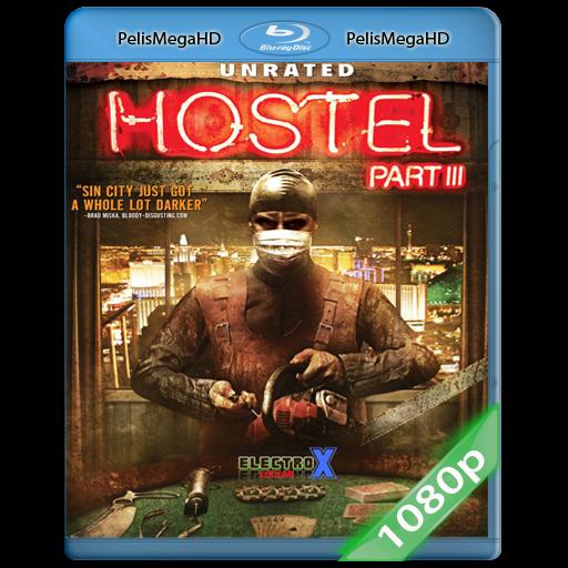 HOSTEL 3 [UNRATED] (2011) 1080P HD MKV ESPAÑOL LATINO