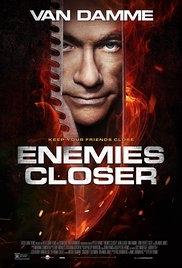 Cận Kề Kẻ Thù - Enemies Closer (2013)