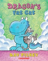 bookcover of DRAGON'S FAT CAT by Dav Pilkey