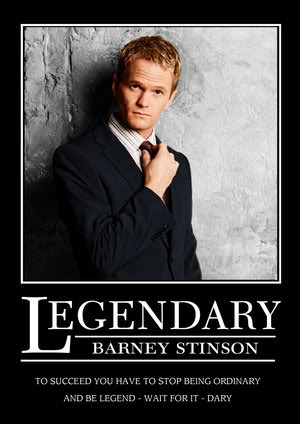 Legendary - Barney Stinson - How I Met Your Mother Finale