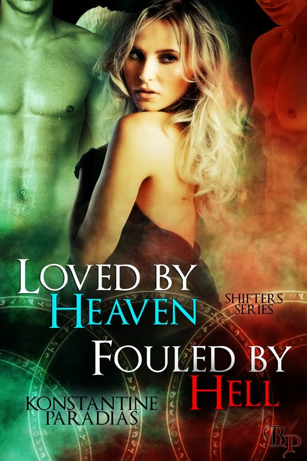 Loved By Heaven, Fouled By Hell