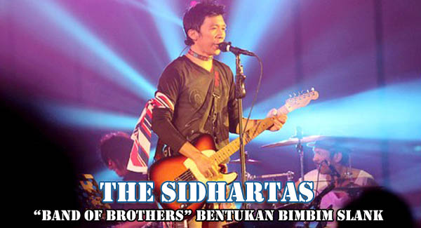 The Sidhartas, Band of Brothers Bentukan Bimbim Slank