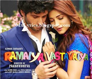 Bairiya o Bariyan SOng Lyrics from Movie Ramaiya Vastavaiya