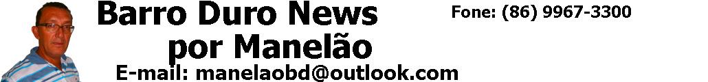 Barro Duro News - Notícias de Barro Duro Piauí e do Médio Parnaíba