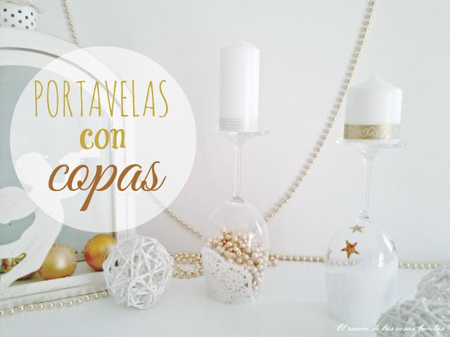 http://www.elrincondelascosasbonitas.com/2013/12/unas-copas-como-portavelas-navidenos.html