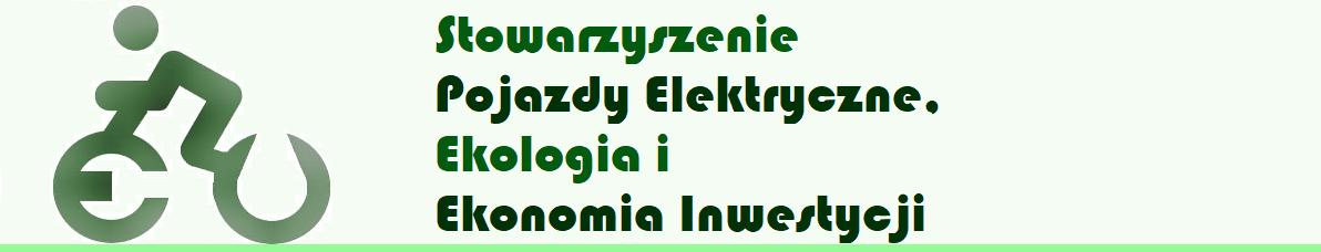 Stowarzyszenie Pojazdy Elektryczne, Ekologia i Ekonomia Inwestycji
