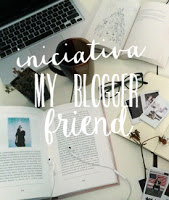 Iniciativa My blogger friend