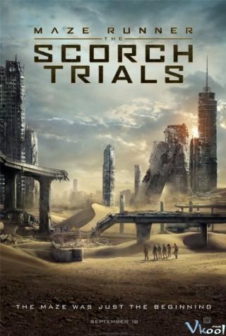 Giải Mã Mê Cung 2: Thử Nghiệm Đất Cháy - Maze Runner: The Scorch Trials