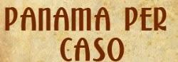 Panama per caso