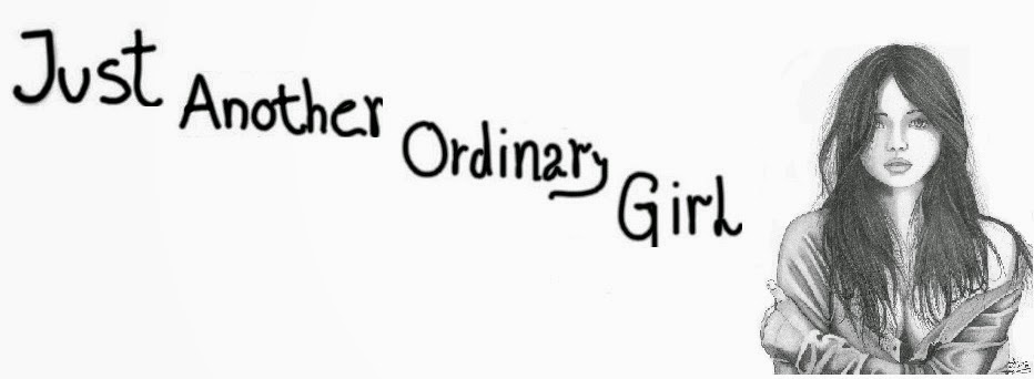 Just another ordinary girl