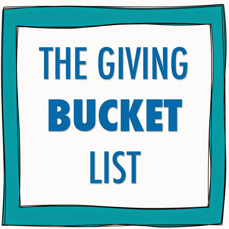 The Giving Bucket List