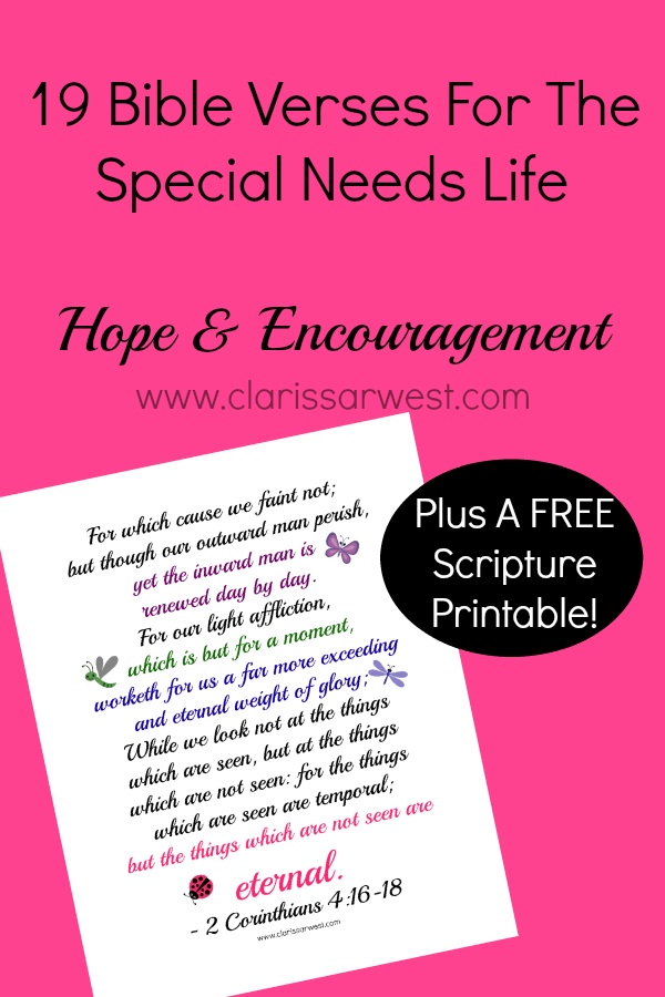 19 Bible Verses for hope and encouragement for the parents of kids with special needs plus a free pretty printable!