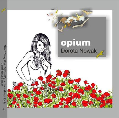 "Dorota Nowak - ""Opium"""