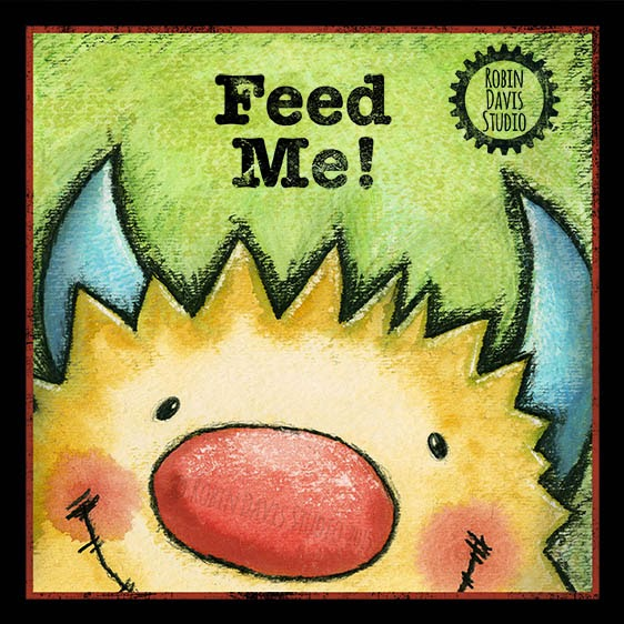 Feed Me Monster - Robin Davis Studio