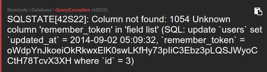 SQLSTATE[42S22]: Column not found: 1054 Unknown column 'remember_token' in 'field list'