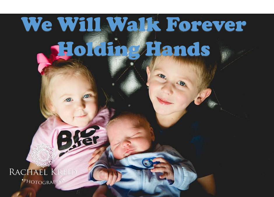 We Will Walk Forever Holding Hands