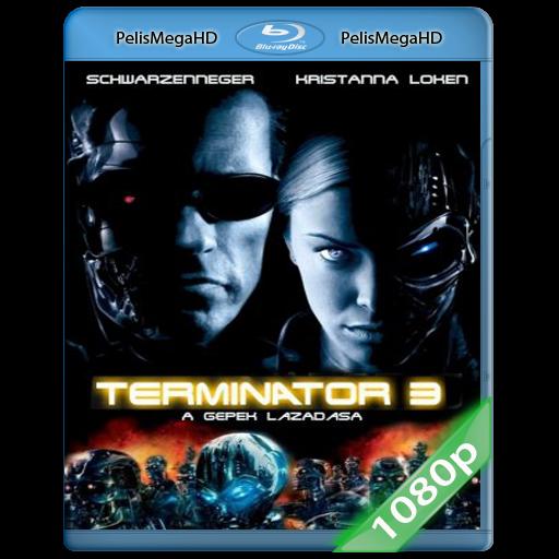 Terminator 3: La rebelión de las máquinas (2003) 1080P HD MKV ESPAÑOL LATINO