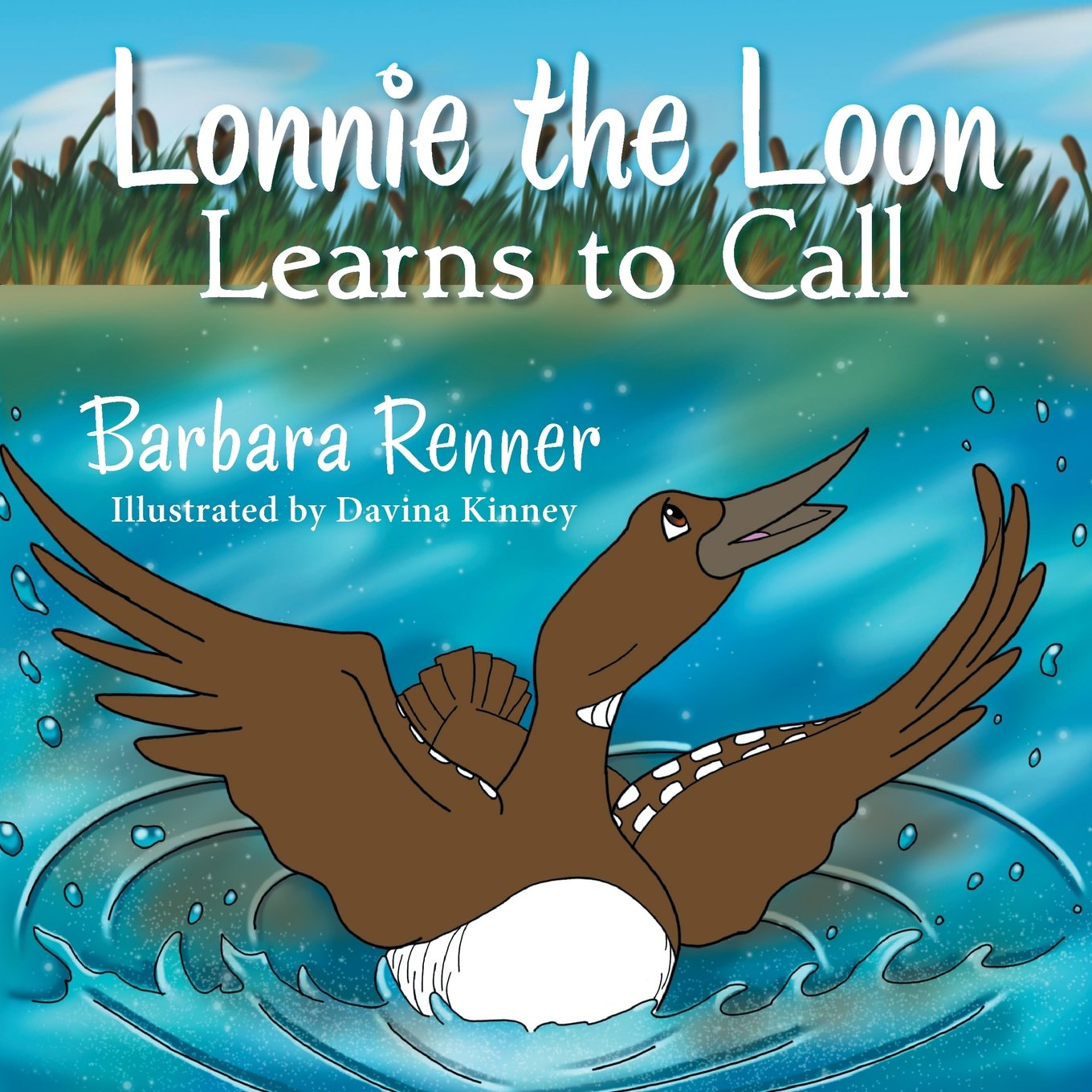 Loonie The Loon Learns to Call