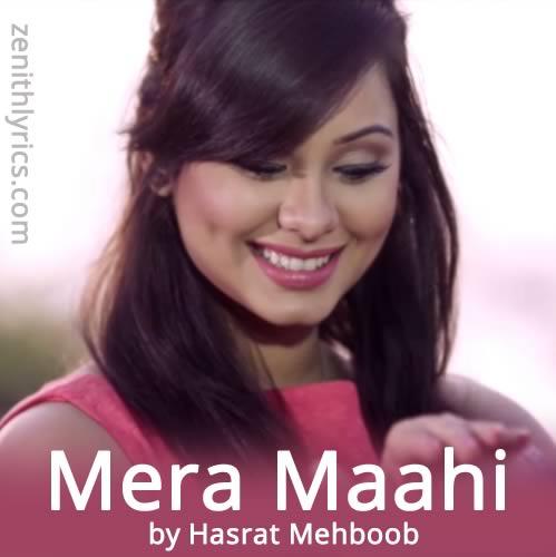 Mera Mahi - Hasrat Mehboob