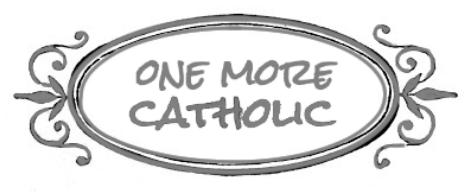 one more catholic