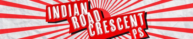 Indian Road Crescent PS Blog