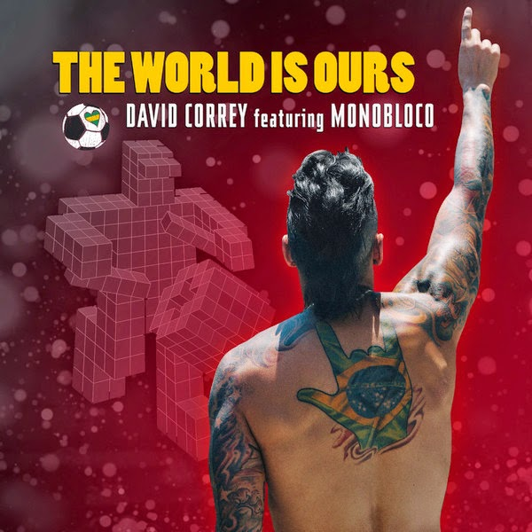 David Correy - The World Is Ours - Single Cover
