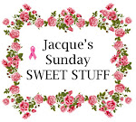 Jacque's Sweet Stuff  Every Sunday!!!