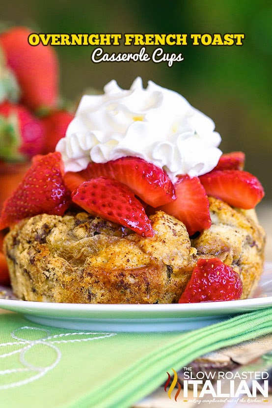 http://www.theslowroasteditalian.com/2014/05/overnight-french-toast-casserole-cups-recipe.html