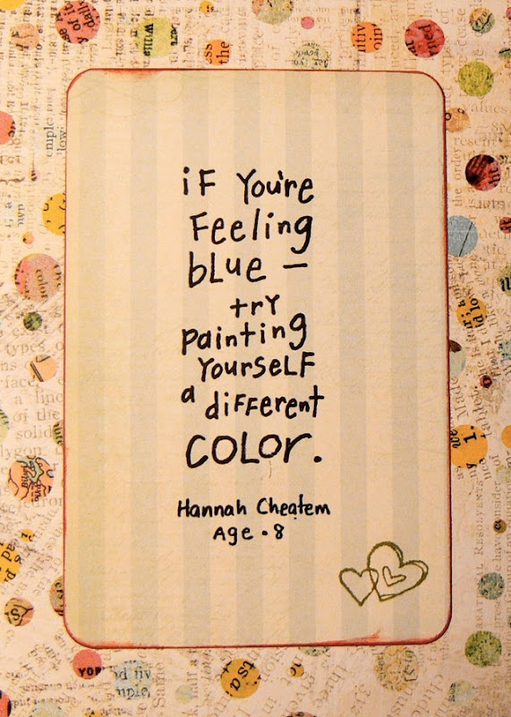 If You're Feeing Blue - Try Painting Yourself A Different Color - Hannah Cheatem - Age 8
