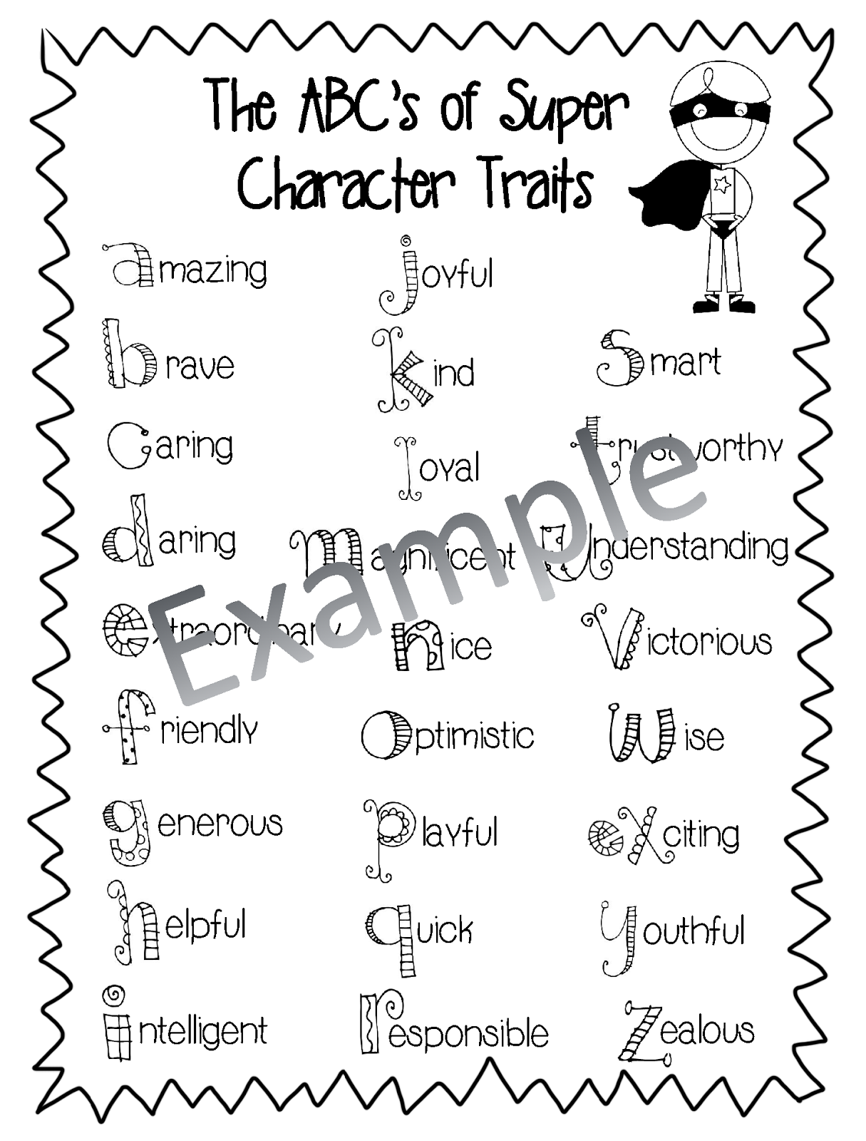 totally terrific in texas characters are super we talked about positive character traits and then completed the super character page there is also a blank abc page so you could come up your own