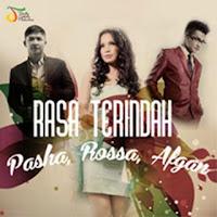 Pasha, Rossa dan Afgan   Kumpulan Mp3 Asik ada Disini!