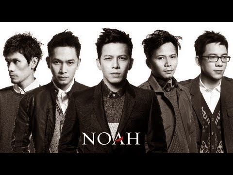 Noah - Band Fenomenal Indonesia