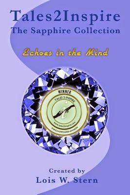 http://www.amazon.com/Tales2Inspire-~-Sapphire-Collection-Echoes/dp/1499539517/ref=la_B00LKGJFUY_1_1?s=books&ie=UTF8&qid=1405376533&sr=1-1