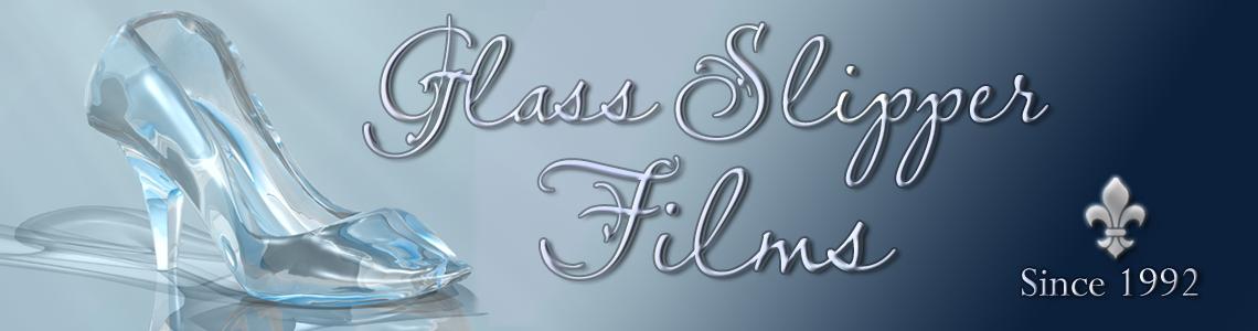 Glass Slipper Films - Blog