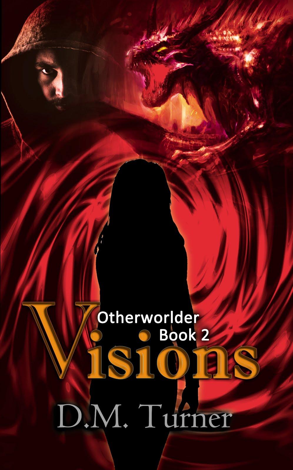 Visions - Otherworlder Book 2
