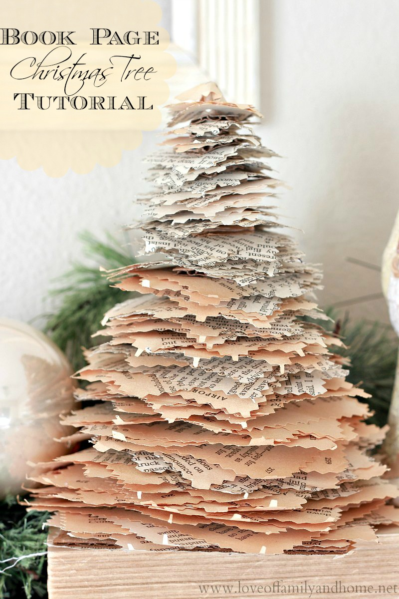 Book page christmas trees tutorial love of family home for Christmas tree made from old books