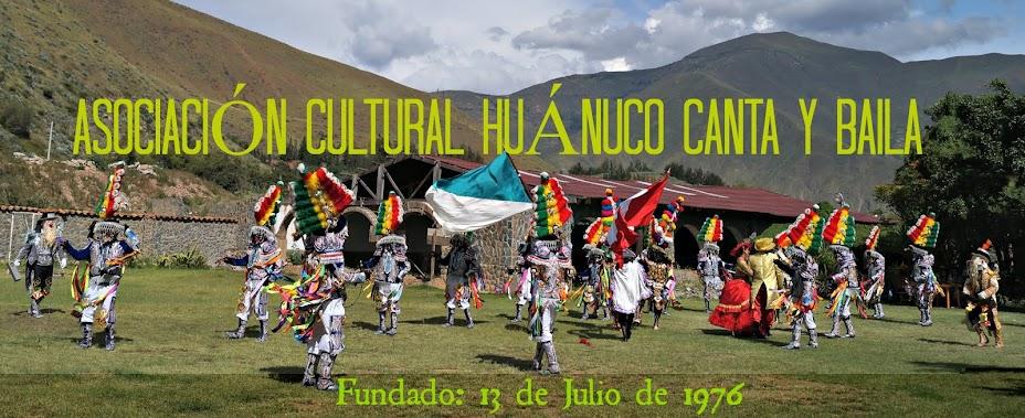 ASOCIACIÓN CULTURAL HUÁNUCO CANTA Y BAILA