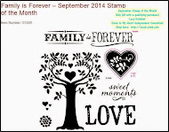 SEPTEMBER STAMP OF THE MONTH - Family is Forever