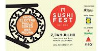 Sushi Fest no Palacio Marquês de Pombal em Oeiras