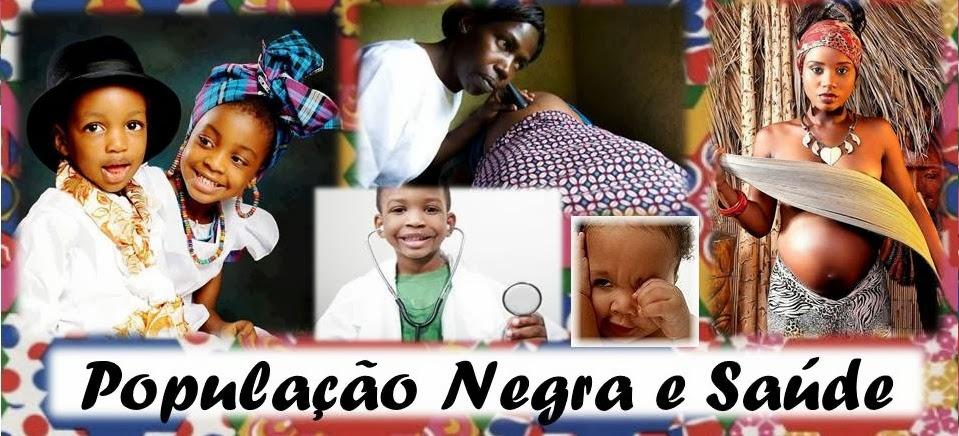 População Negra e Saúde