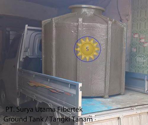 tangki tanam, pendam, tanah, timbun, fiber, fiberglas, fibreglass, ground tank