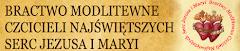 Bractwo Modlitewne Czcicieli Najświętszych Serc Jezusa i Maryi