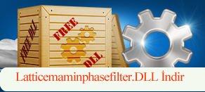 Latticemaminphasefilter.dll Hatası çözümü.