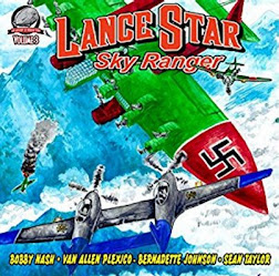NEW! LANCE STAR: SKY RANGER VOL. 3 AUDIO