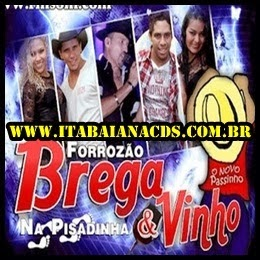 Brega & Vinho – CD Ao Vivo Em Coité – BA 15/02/2014