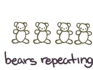 http://2.bp.blogspot.com/-17BMId0cbio/T5iNahNrPYI/AAAAAAAAAgs/POKnfPu-nuw/s320/bears+repeating.jpg