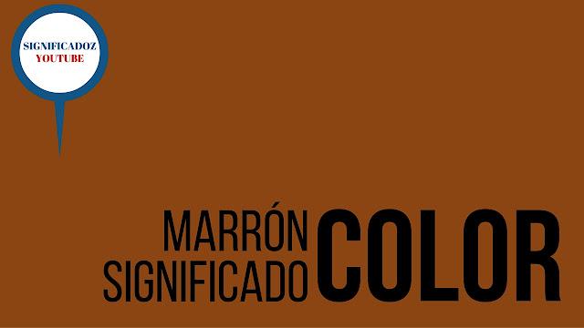 Color Marrón ¿Que significa?